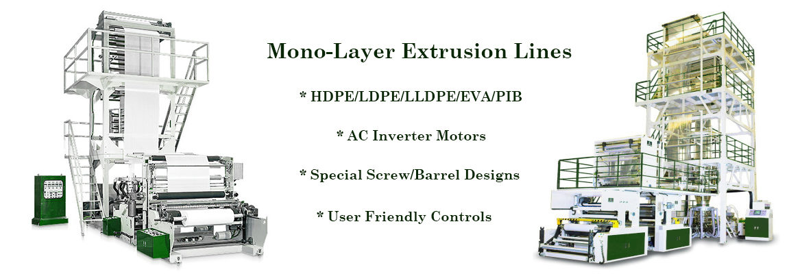 Mono-Layer Extruders